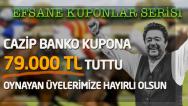 01.12 Perşembe İZMİR  – Cazip Bankolara Devam 79 bin TUTTU